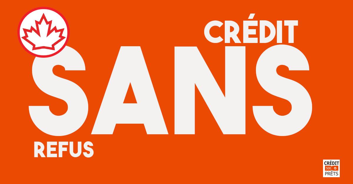 crédit sans refus canada