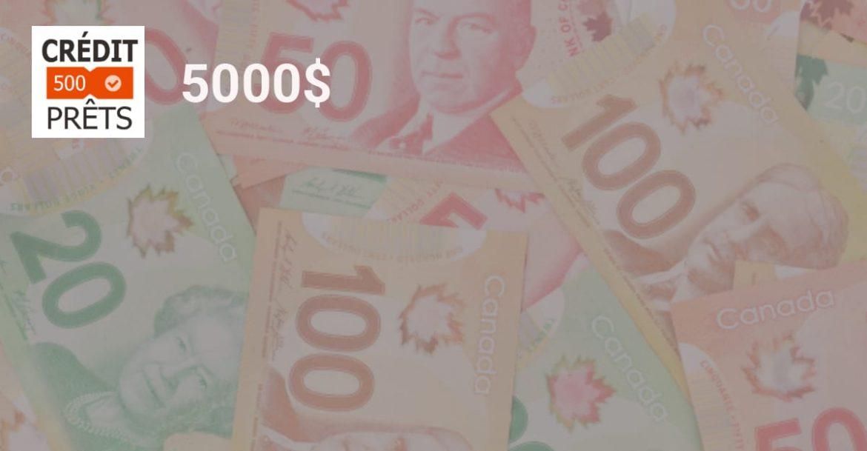 prêt de 5000 dollars sans enquête de crédit